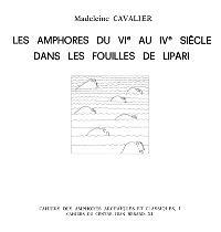 Les Amphores du VIe au IVe siècle dans les fouilles de Lipari