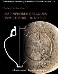 Les amphores grecques dans le nord de l'Italie : échanges commerciaux entre les Apennins et les Alpes aux époques archaïque et classique
