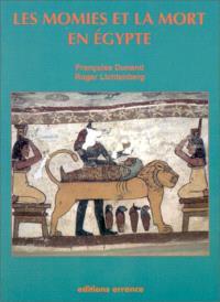 Les momies et la mort en Egypte