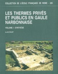 Les thermes privés et publics en Gaule narbonnaise