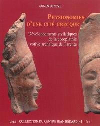 Physionomie d'une cité grecque : développements stylistiques de la coroplathie votive archaïque de Tarente
