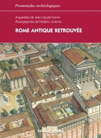 Rome antique retrouvée : l'Urbs, Ostie, Villa Hadriana, Palestrina, Villa de Tibère