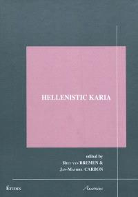Hellenistic Karia : proceedings of the first International conference on Hellenistic Karia, Oxford, 29 June-2 July 2006