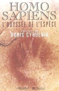 Homo sapiens : l'odyssée de l'espèce