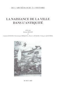 La naissance de la ville dans l'Antiquité