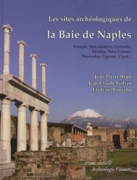 Les plus beaux sites archéologiques de la baie de Naples : Pompéi, Herculanum, Oplontis, Misène, Baia, Cumes, Pouzzoles, Capoue, Capri...
