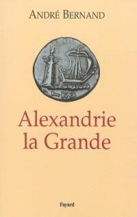 Alexandrie la grande