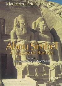 Abou Simbel, à la gloire de Ramsès