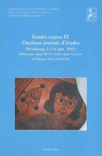 Etudes coptes. Volume 9, Onzième journée d'études : Strasbourg, 12-14 juin 2003