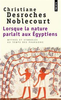 Lorsque la nature parlait aux Égyptiens