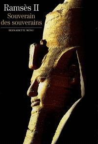 Ramsès II : souverain des souverains