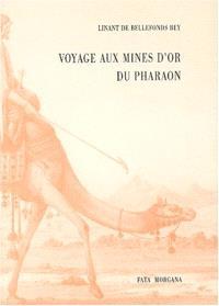 Voyage aux mines d'or du pharaon