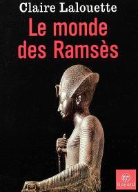 Le monde des Ramsès