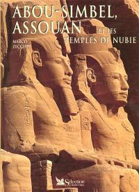 Abou-Simbel, Assouan et les temples de Nubie