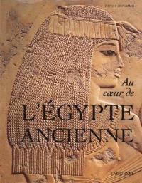 Au coeur de l'Egypte ancienne