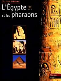 L'Egypte et les pharaons