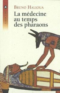 La médecine au temps des pharaons