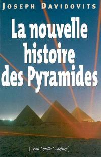 La nouvelle histoire des pyramides