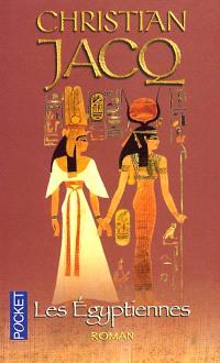 Les Egyptiennes : portraits de femmes de l'Egypte pharaonique