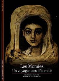 Les momies, un voyage dans l'éternité