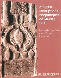 Stèles à inscriptions néopuniques de Maktar. Volume 1