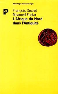 L'Afrique du Nord dans l'Antiquité : histoire et civilisation des origines au 5e siècle