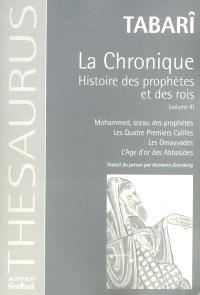 La chronique : histoire des prophètes et des rois. Volume 2