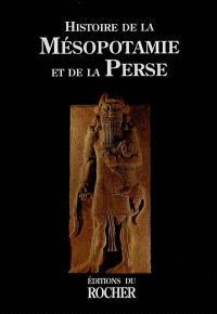 Histoire de la Perse et de la Mésopotamie