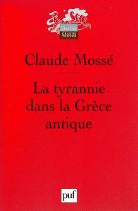 La tyrannie dans la Grèce antique