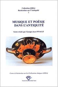 Musique et poésie dans l'Antiquité : actes du colloque de Clermont-Ferrand, Université Blaise-Pascal, 23 mai 1997