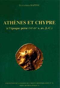 Athènes et Chypre à l'époque perse (VIe-IVes av. J.-C.) : histoire et données archéologiques