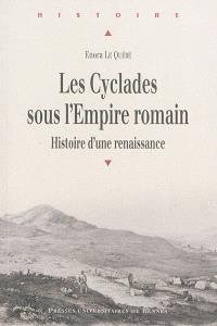 Les Cyclades sous l'Empire romain : histoire d'une renaissance