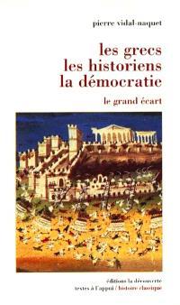 Les Grecs, les historiens, la démocratie : le grand écart