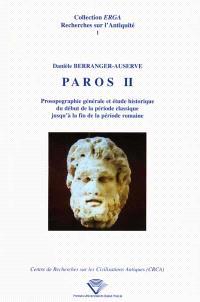 Paros II : prosopographie générale et étude historique du début de la période classique jusqu'à la fin de la période romaine