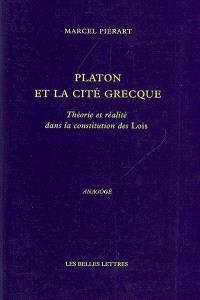 Platon et la cité grecque : théorie et réalité dans la constitution des Lois