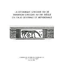 La Céramique grecque : Ou la Tradition grecque au 8e siècle, en Italie centrale ou méridionale
