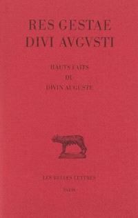 Res gestae divi Augusti = Hauts faits et gestes du divin Auguste