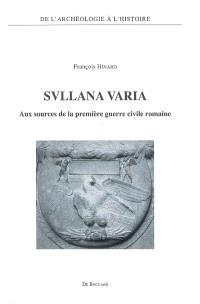 Svllana varia : aux sources de la première guerre civile romaine