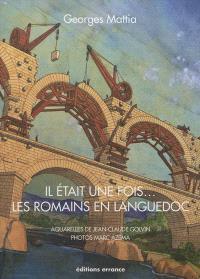 Il était une fois... les Romains en Languedoc