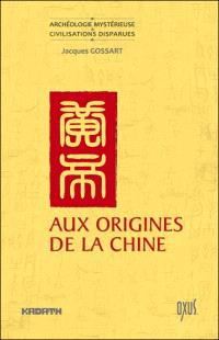 Aux origines de la Chine : entre mythe et histoire