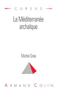 La Méditerranée archaïque