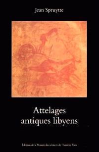 Attelages antiques libyens : archéologie saharienne expérimentale