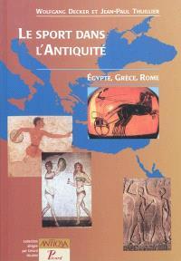 Le sport dans l'Antiquité : Egypte, Grèce, Rome