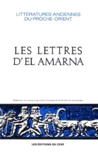 Les Lettres d'El Amarna : correspondance diplomatique du pharaon