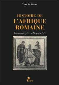 Histoire de l'Afrique romaine : 146 avant J.-C.-439 après J.-C.