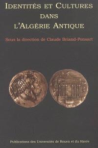 Identités et cultures dans l'Algérie antique