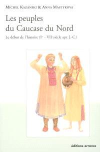 Les peuples du Caucase du Nord : le début de l'histoire (Ier-VIIe s. apr. J.-C.)