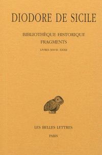 Bibliothèque historique : fragments. Volume 3, Livres XXVII-XXXII