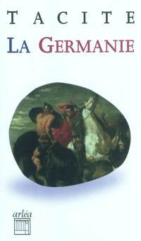 La Germanie : l'origine et le pays des Germains