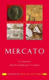 Mercato : le commerce dans les mondes grec et romain